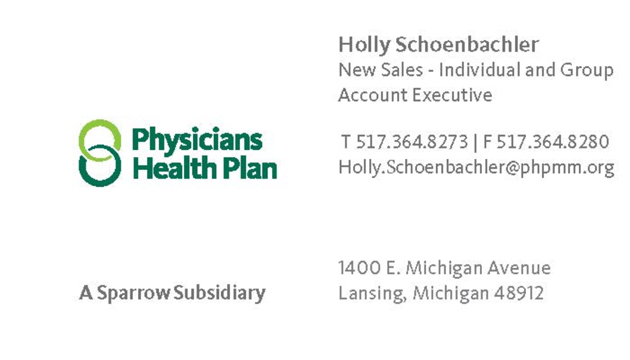 Physicians Health Plan - Holly Schoenbachler, New Sales